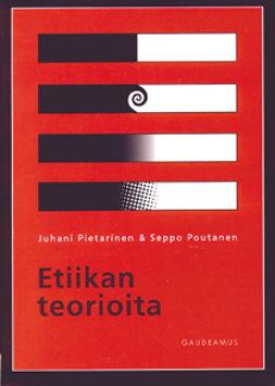 Pietarinen, Juhani - Etiikan teorioita, ebook