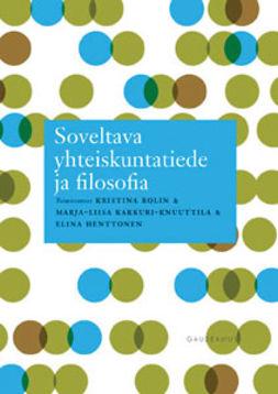 Rolin, Kristina - Soveltava yhteiskuntatiede ja filosofia, e-bok