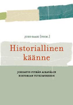 (toim.), Juho - Historiallinen käänne: Johdatus pitkän aikavälin historian tutkimukseen, e-kirja