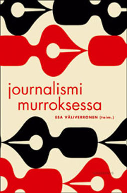 Väliverronen, Esa - Journalismi murroksessa, ebook