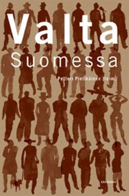 Pietikäinen, Petteri - Valta Suomessa, e-kirja