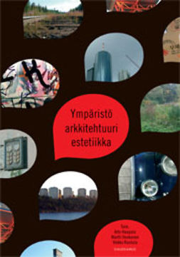 Haapala, Arto - Ympäristö, arkkitehtuuri, estetiikka, ebook