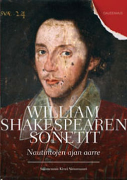 Shakespeare, William - William Shakespearen sonetit: Nautintojen ajan aarre, e-kirja
