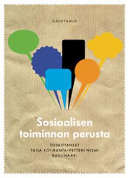 Kotiranta, Tuija - Sosiaalisen toiminnan perusta, ebook