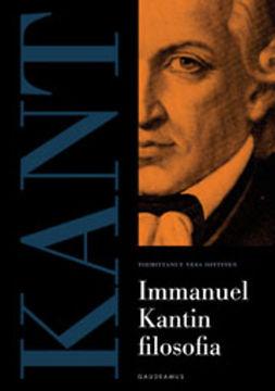 Oittinen, Vesa - Immanuel Kantin filosofia, ebook