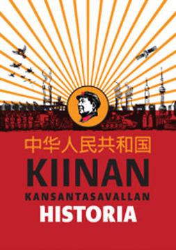 Paltemaa, Lauri - Kiinan kansantasavallan historia, ebook