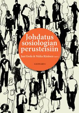 Erola, Jani - Johdatus sosiologian perusteisiin, e-kirja