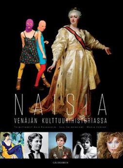 Rosenholm, Arja - Naisia Venäjän kulttuurihistoriassa, ebook