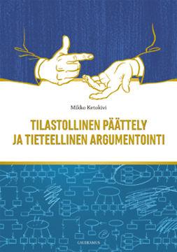 Ketokivi, Mikko - Tilastollinen päättely ja tieteellinen argumentointi, e-kirja