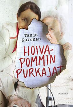 Kuronen, Tanja - Hoivapommin purkajat, e-kirja
