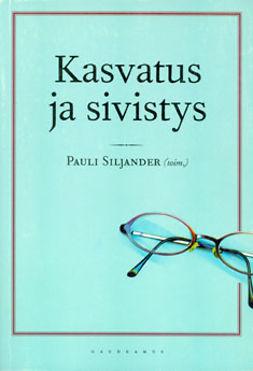 Siljander, Pauli - Kasvatus ja sivistys, e-kirja