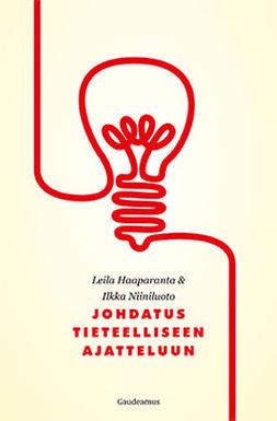 Haaparanta, Leila - Johdatus tieteelliseen ajatteluun, e-bok