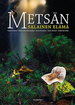 Hallanaro, Eeva-Liisa - Metsän salainen elämä, ebook