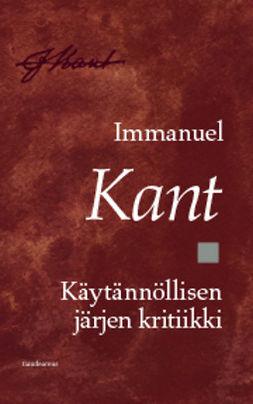 Kant, Immanuel - Käytännöllisen järjen kritiikki, e-kirja