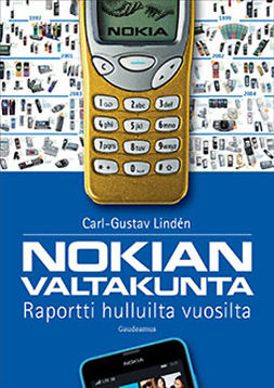 Lindén, Carl-Gustav - Nokian valtakunta: Raportti hulluilta vuosilta, ebook