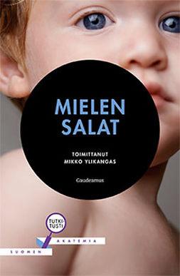 Ylikangas, Mikko - Mielen salat, e-bok