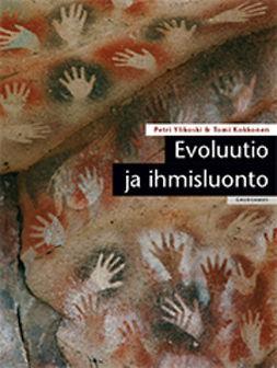 Kokkonen, Tomi - Evoluutio ja ihmisluonto, e-kirja