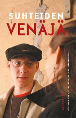 Rotkirch, Anna - Suhteiden Venäjä, ebook