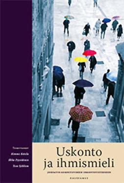 Ketola, Kimmo - Uskonto ja ihmismieli: Johdatus kognitiiviseen uskontotieteeseen, ebook