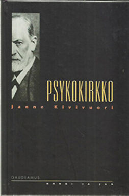 Kivivuori, Janne - Psykokirkko: Psykokulttuuri, uskonto ja moderni yhteiskunta, ebook