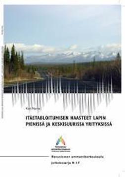 Narva, Kari - Itäetabloitumisen haasteet Lapin pienissä ja keskisuurissa yrityksissä, e-kirja