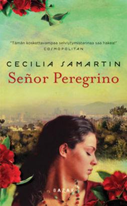 Samartin, Cecilia - Senor Peregrino, e-kirja