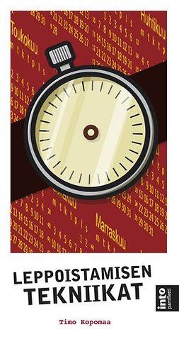 Kopomaa, Timo - Leppoistamisen tekniikat, e-kirja