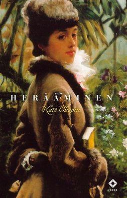Chopin, Kate - Herääminen, e-kirja