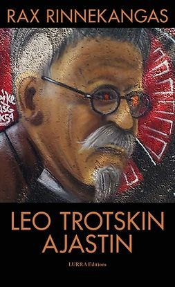 Rinnekangas, Rax - Leo Trotskin Ajastin, ebook