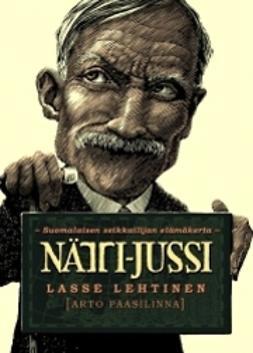 Arto, Paasilinna - Nätti-Jussi, e-bok