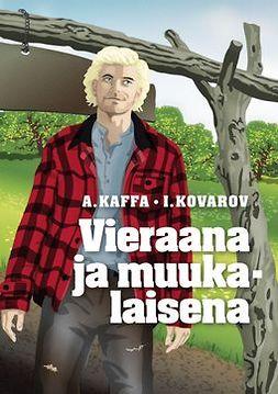 A., Kaffa I. Kolarov - Vieraana ja muukalaisena, e-kirja