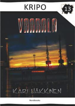 Häkkinen, Kari - Vaarala, ebook