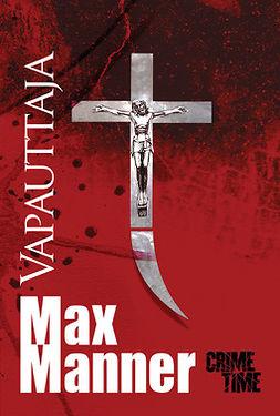 Manner, Max - Vapauttaja, ebook