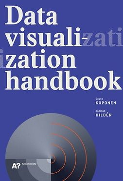Hildén, Jonatan - Data Visualization Handbook, ebook