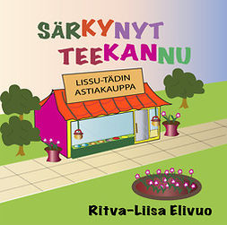 Elivuo, Ritva-Liisa - Särkynyt teekannu, äänikirja