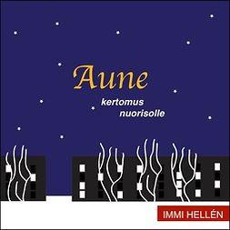Hellén, Immi - Aune, äänikirja