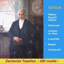 Topelius, Zacharias - Satuja, äänikirja