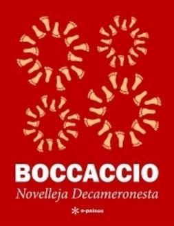 Boccaccio, Giovanni - Novelleja Decameronesta, e-bok