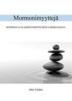 Viitikko, Mika - Mormonimyyttejä, e-kirja