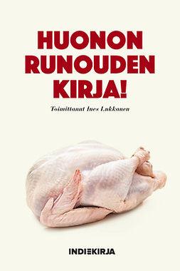 Lukkanen, Ines - Huonon runouden kirja!, e-kirja