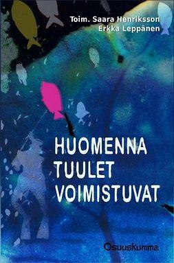 Henriksson, Saara - Huomenna tuulet voimistuvat, e-kirja