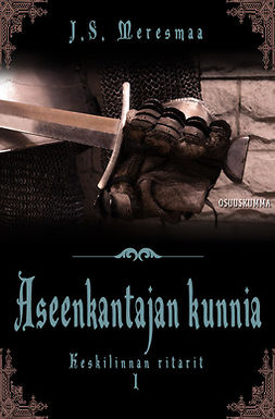 Meresmaa, Jenni - Keskilinnan ritarit 1 — Aseenkantajan kunnia, e-kirja