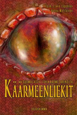 Leppänen, Erkka - Käärmeenliekit — suomalaisia lohikäärmetarinoita, e-bok