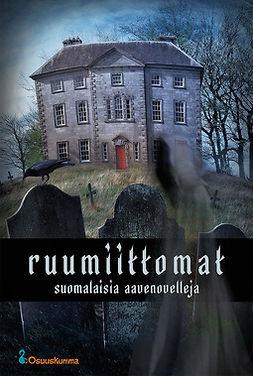 Nevala, Heikki - Ruumiittomat — suomalaisia aavenovelleja, e-bok