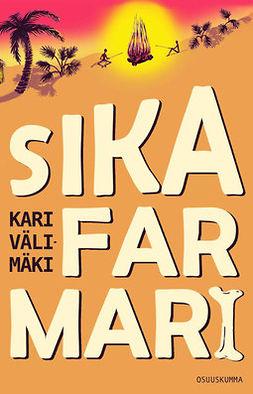 Välimäki, Kari - Sikafarmari, e-kirja