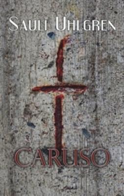 Uhlgren, Sauli - Caruso, e-kirja