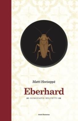 Hoviseppä, Matti - Eberhard - homopapin helvetti, e-kirja