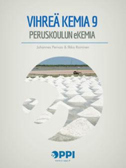 Pernaa, Johannes - Vihreä kemia 9, ebook