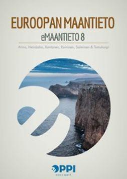 Arino, Kirsi - eMaantieto 8: Euroopan maantieto, e-bok