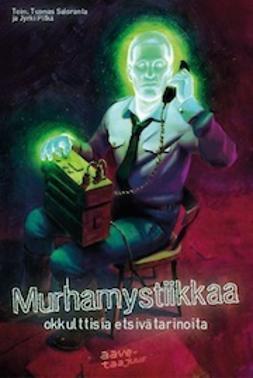 Pitkä, Jyrki - Murhamystiikkaa – okkulttisia etsivätarinoita, e-kirja